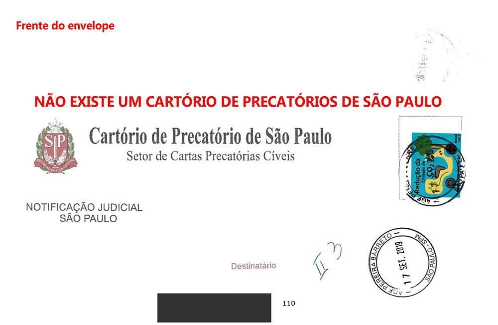Frente do envelope da correspondência falsa. Não existe um Cartório de Precatórios de São Paulo.